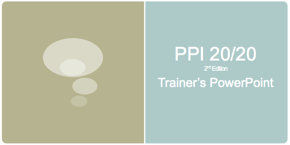 PPI 20/20 2nd Edition Training PowerPoint Presentation